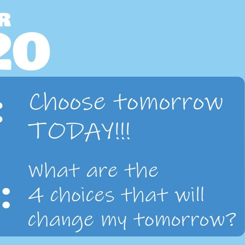 Choose Tomorrow Today
