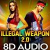 Download [8D AUDIO] ILLEGAL WEAPON 2.0 - Street Dancer 3D   Jasmine Sandlas   Garry Sandhu   Varun   Shraddha Mp3