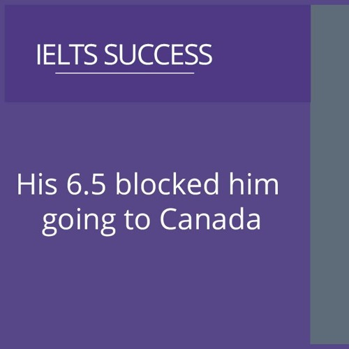 His 6.5 blocked him going to Canada