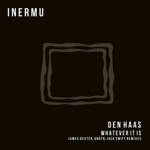 Den Haas - Whatever It Is