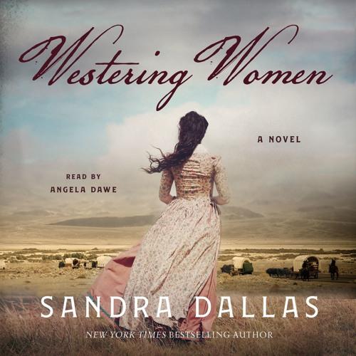 Westering Women by Sandra Dallas, audiobook excerpt