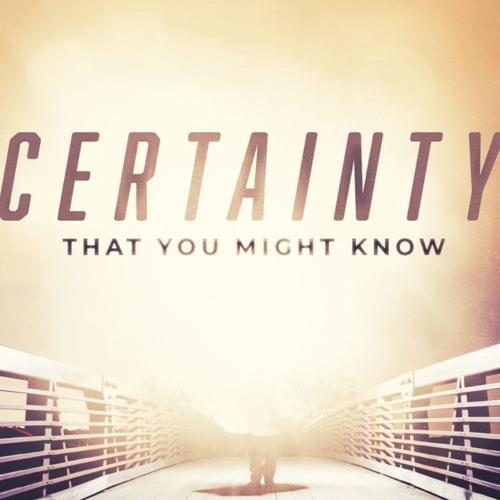 Certainty - How to Overcome - 1 John - November 17, 2019