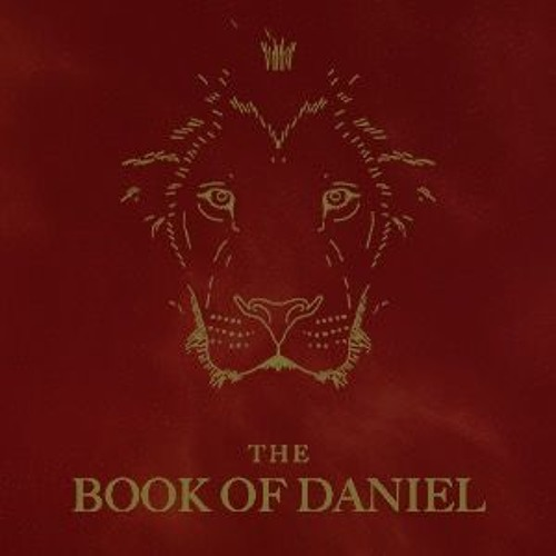 The Book Of Daniel: Counter-Cultural Vision