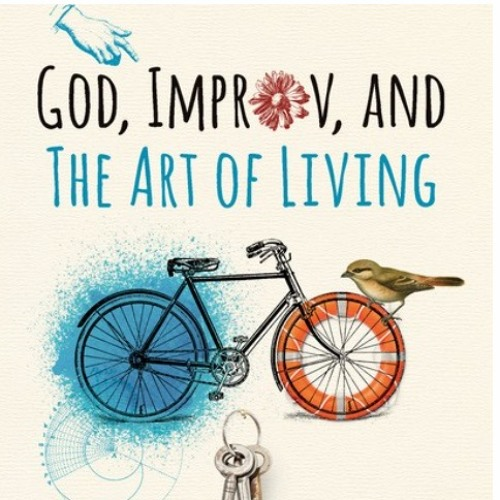 Ecumenical Equipping Event 2020: God, Improv, & the Art of Living