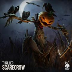Thriller - Scarecrow [FREE DL]