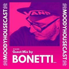 MoodyHouseCast 006: with Bonetti