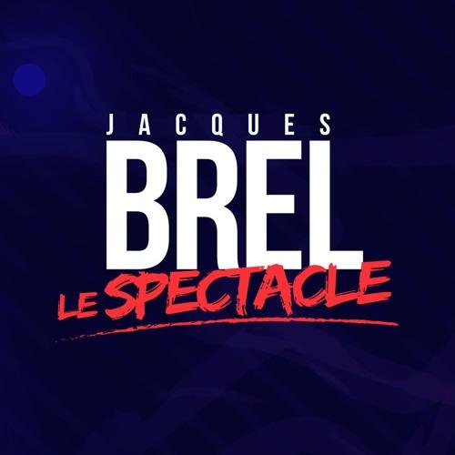 Ne Me Quitte Pas - Brel, le Spectacle - Jacques Barbaud