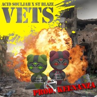 Acid Souljah X ST Blaze - VETS (Prod.Keenanza) Artwork