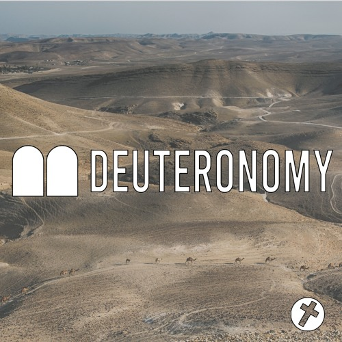 Deuteronomy: It's the Law (part two)