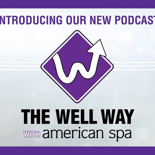 The Well Way with American Spa