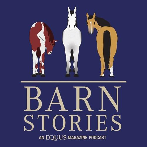 Ep. 5 - EQUUS Barn Stories - Where He Belongs