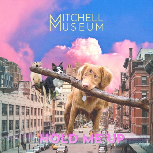 Mitchell Museum - Hold Me Up