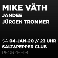 Jürgen Trommer @ Salt & Pepper pres. Mike Väth / 04.01.2020 (Afterhour 6-10Uhr) Artwork