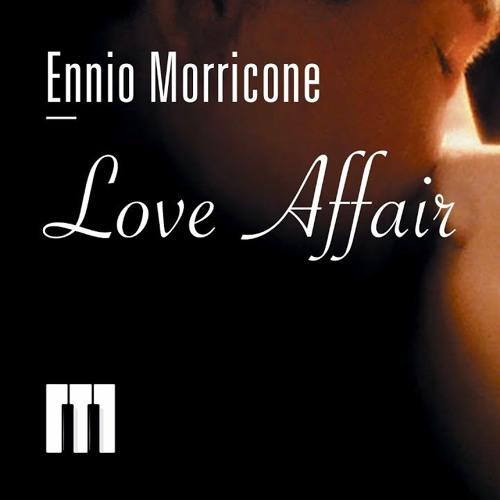 Ennio MORRICONE: Love affair (main theme)