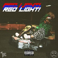 Red Light! (Ft. DDG & YBN Almighty Jay) Artwork