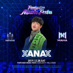 Club MAHA Fantasize Music Festa 'XANAX' Mixset