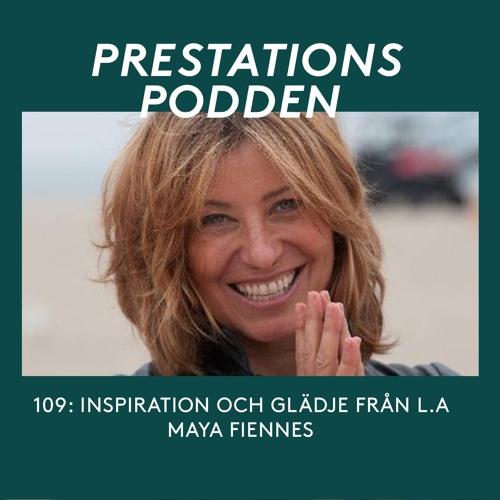 109: Inspiration och glädje från L.A