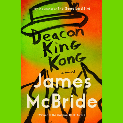 Deacon King Kong by James McBride, read by Dominic Hoffman