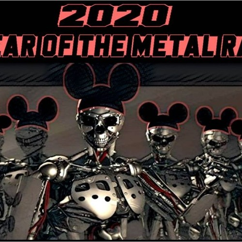 '2020 - THE YEAR OF THE METAL RATZ' - January 7, 2020