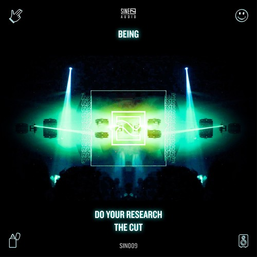 SIN009: Being - Do Your Research [FREE DOWNLOAD]