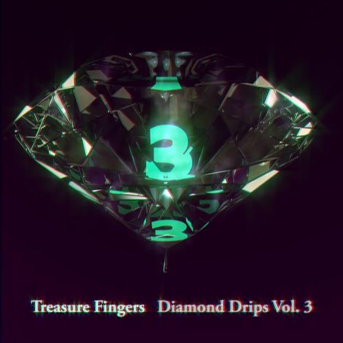 Treasure Fingers - Diamond Drips Vol. 3