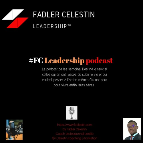 Apprenez à résoudre vos problèmes comme un boss. FC Leadership podcast # 53