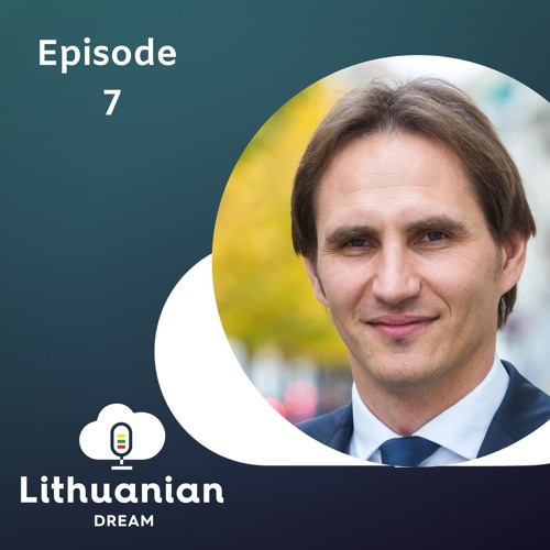 007 - FinTech and Blockchain in Lithuania with Marius Jurgilas, Board member at Bank of Lithuania