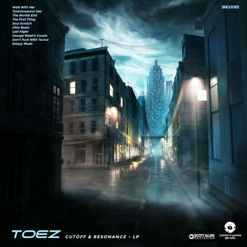 Toez - Cutoff & Resonance (Out Now)