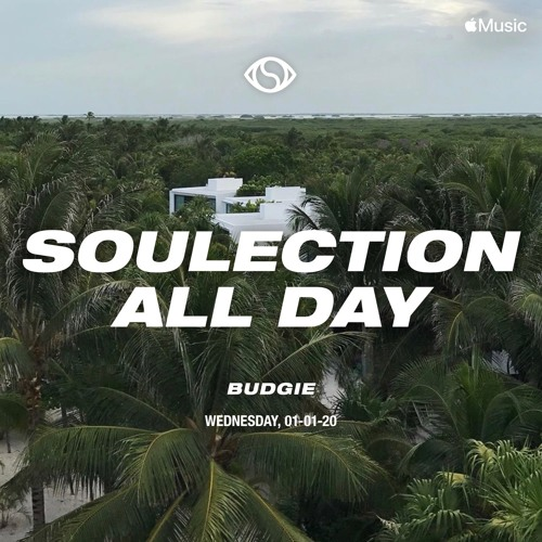 Soulection All Day 2020