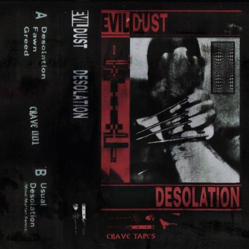 Evil Dust - Greed [CRAVE001 | Premiere]