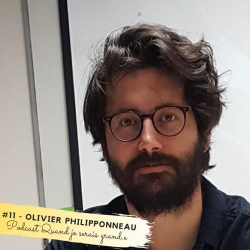 #11 - Olivier Philipponneau : Retrouver mon âme d'enfant dans le dessin, c'est essentiel