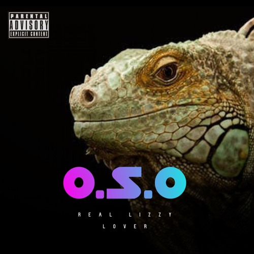 O.S.O (LZ) - REAL LIZZY LOVER
