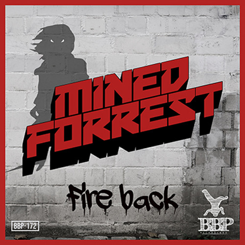 Mined & Forrest - The Big Mama