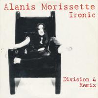 Alanis Morissette - Ironic (Division 4 Radio Edit) Artwork