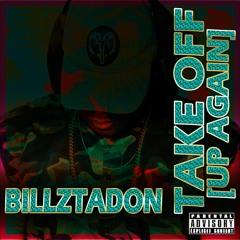 BillzTaDon - TAKE OFF (#UpAgain)
