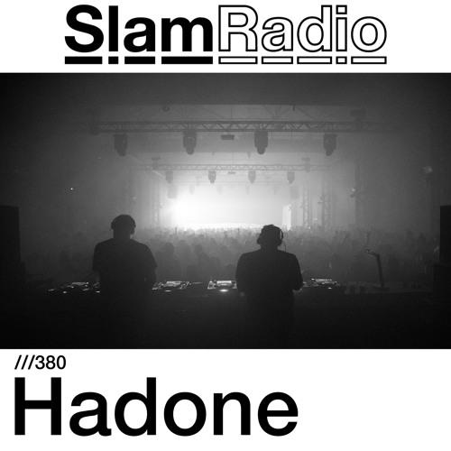 #SlamRadio - 380 - Hadone