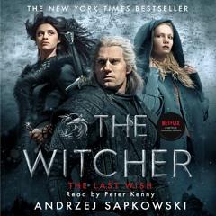 The Witcher Saga - Now on NETFLIX