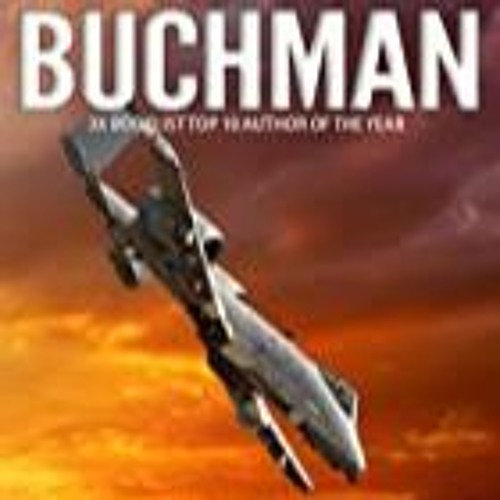 M.L. Matt Buchman Joins Authors On The Air To Discuss Military Thrillers And Romance