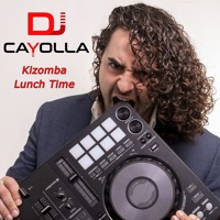 Kizomba Lunch Time by Dj Cayolla Artwork