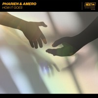 Pharien & Amero - How It Goes [OUT NOW] Artwork