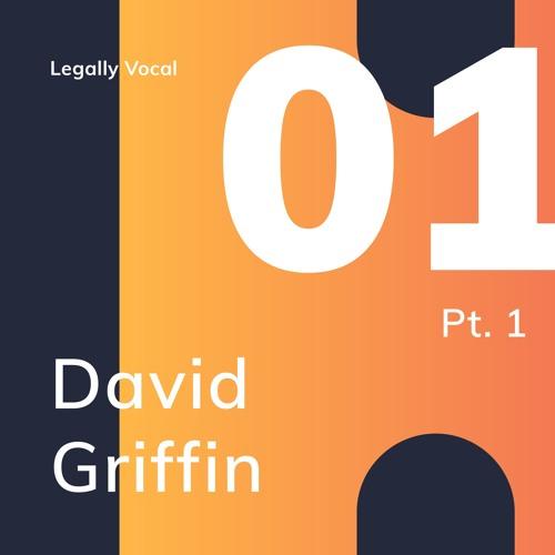 EPISODE 1 - part 1 with BT's David Griffin