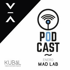 Colectivo Kubal Podcast Madlab