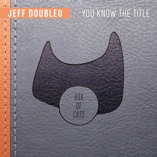 BOC082 - Jeff Doubleu - You Know The Title EP