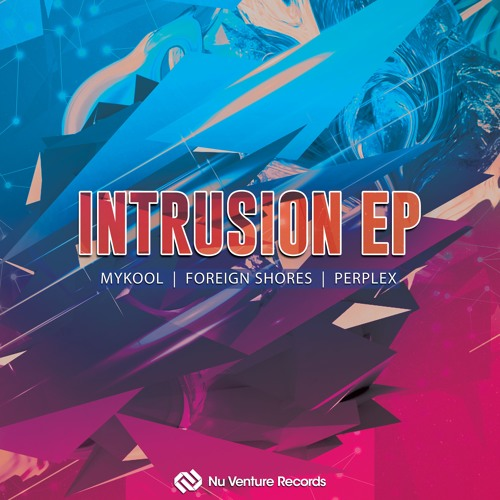 Intrusion EP [OUT NOW!] Image