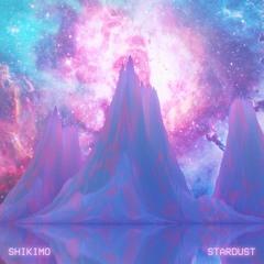 SHIKIMO - Stardust