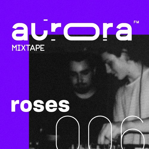 mixtape006 / ROSES
