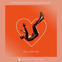 Christian O'Mahony & Alex Silves - Fall For You Artwork
