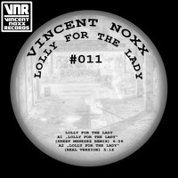 Vincent Noxx - Lolly For The Lady EP
