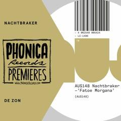 Phonica Premiere: Nachtbraker - De Zon [AUS MUSIC]