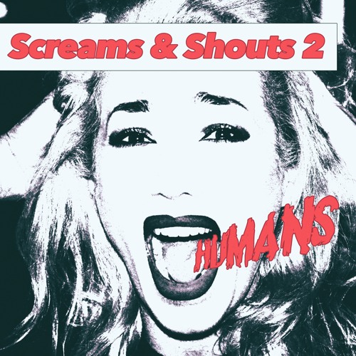 Screams And Shouts 2 - Humans - Preview